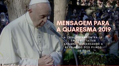 Da mensagem do Papa Francisco para a Quaresma