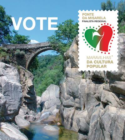 Ponte da Misarela candidata a finalista nas 7 Maravilhas da Cultura Popular